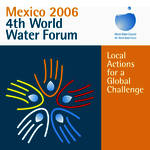 4th World Water Forum, Mexico, 2006